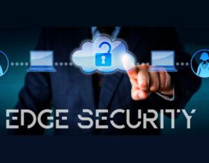 امنیت سازمانی به edge منتقل میشود